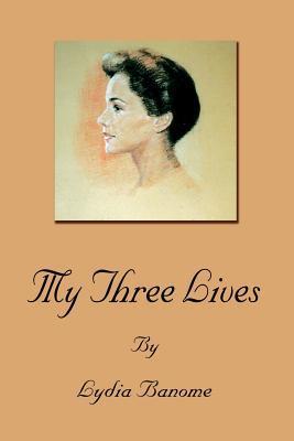 My Three Lives