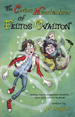 The Curious Misadventures of Feltus Ovalton