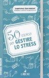 50 esercizi per gestire lo stress