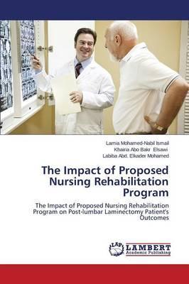 The Impact of Proposed Nursing Rehabilitation Program