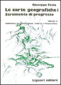 Le carte geografiche strumento di progresso