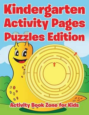 Kindergarten Activity Pages Puzzles Edition