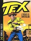 Tex: L'idolo di smeraldo