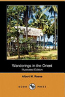 Wanderings in the Orient (Illustrated Edition) (Dodo Press)
