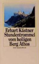 Die Stundentrommel vom heiligen Berg Athos