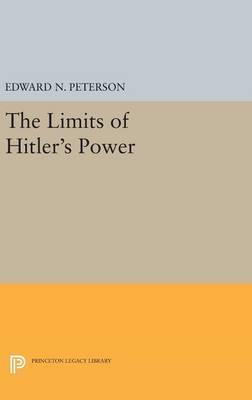 The Limits of Hitler's Power