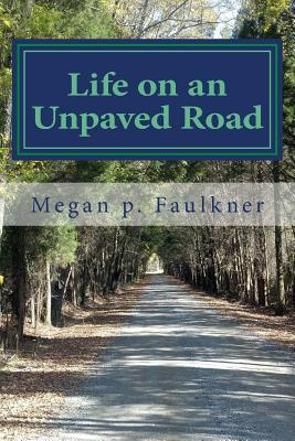 Life on an Unpaved Road