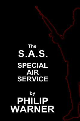 Phillip Warner - S.A.S. - The Special Air Service