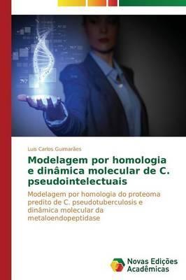 Modelagem por homologia e dinâmica molecular de C. pseudointelectuais