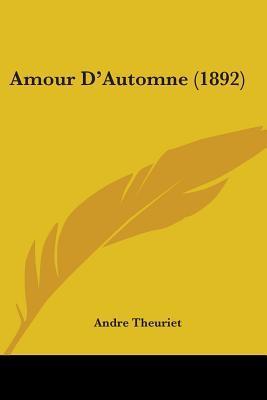 Amour D'Automne (1892)