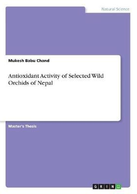 Antioxidant Activity of Selected Wild Orchids of Nepal