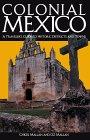 Colonial Mexico 2 Ed