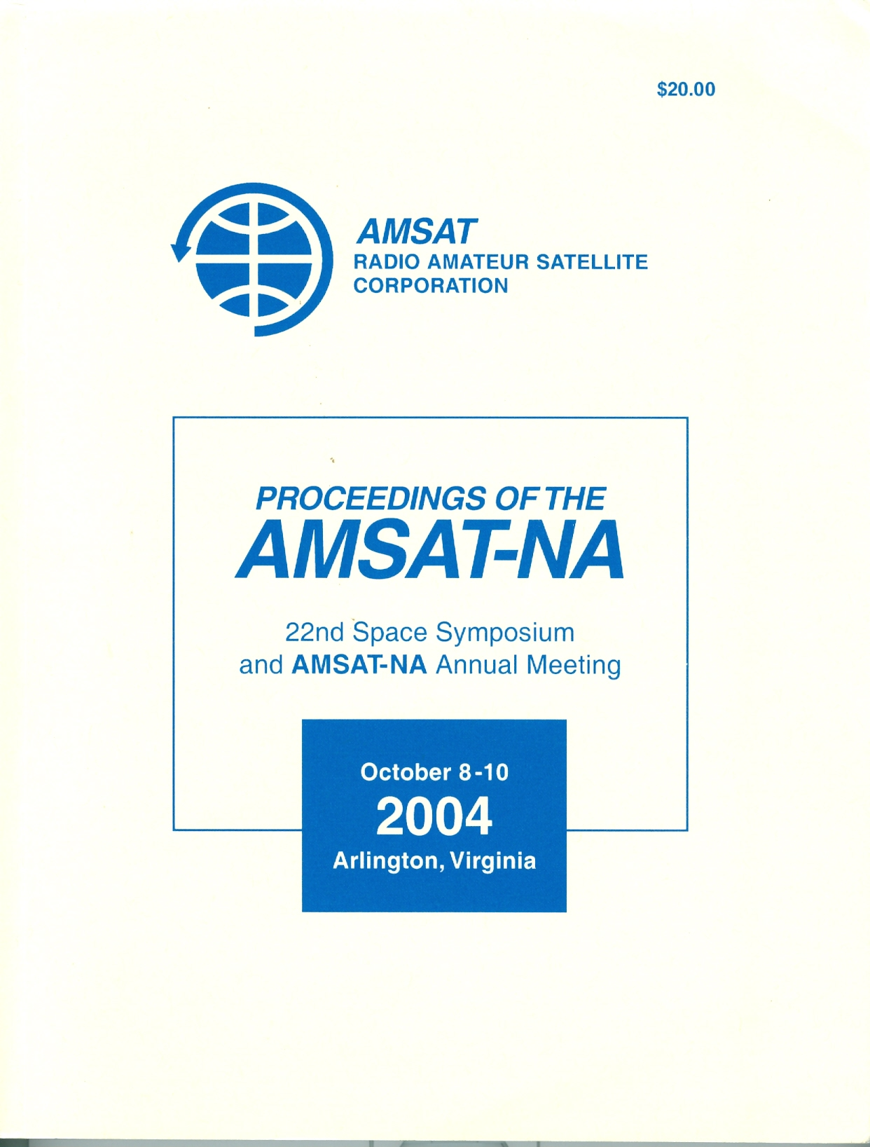 Proceedings of the AMSAT-NA 14th Space Symposium and AMSAT Annual Meeting