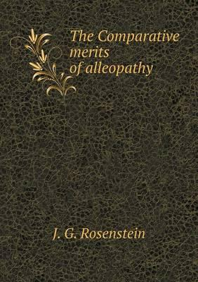 The Comparative Merits of Alleopathy