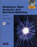 Statistics, Data Analysis and Decision Modeling: International Version