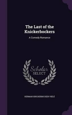 The Last of the Knickerbockers