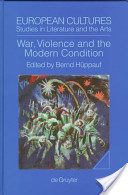 War, Violence, and the Modern Condition