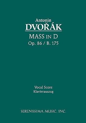 Mass in D, Op. 86 / B. 175