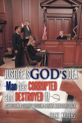Justice Is God's Ide...