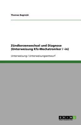 Zündkerzenwechsel und Diagnose (Unterweisung Kfz-Mechatroniker / -in)