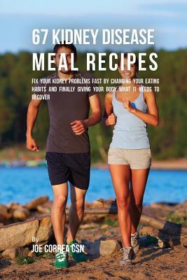 67 Kidney Disease Meal Recipes
