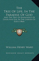 The Tree of Life, in the Paradise of God