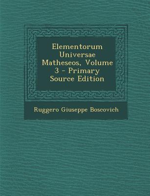 Elementorum Universae Matheseos, Volume 3