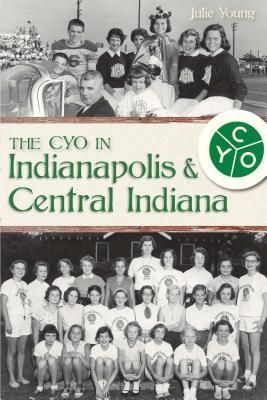 The CYO in Indianapolis & Central Indiana