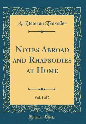 Notes Abroad and Rha...