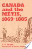Canada and the Mand#233;tis, 1869-1885