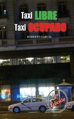 Taxi libre, taxi ocupado/ Free Taxi, busy Taxi
