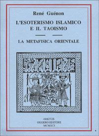 L'Esoterismo Islamico e il Taoismo