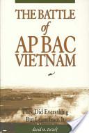 The Battle of Ap Bac, Vietnam