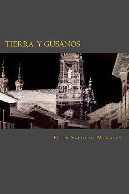 Tierra y gusanos/ Earth and worms