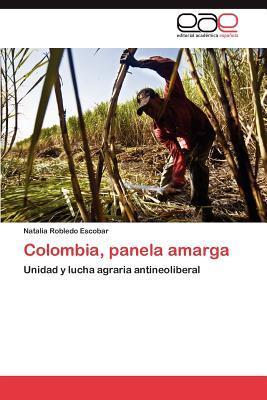 Colombia, panela amarga