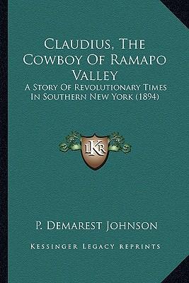 Claudius, the Cowboy of Ramapo Valley Claudius, the Cowboy of Ramapo Valley