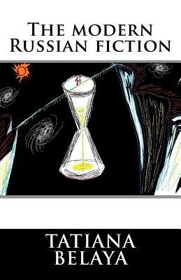 The Modern Russian Fiction