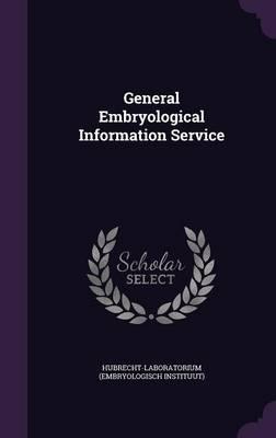 General Embryological Information Service