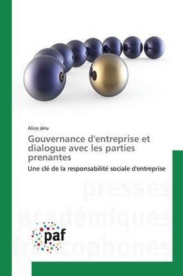 Gouvernance Dentreprise et Dialogue avec les Parties Prenantes