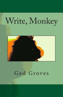 Write, Monkey