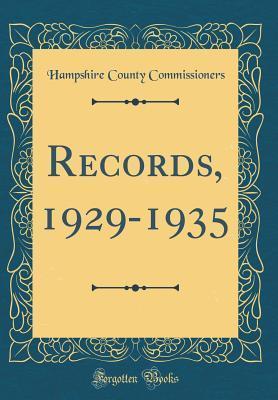 Records, 1929-1935 (Classic Reprint)