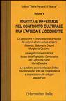Identità e differenze nel confronto culturale fra l'Africa e l'Occidente