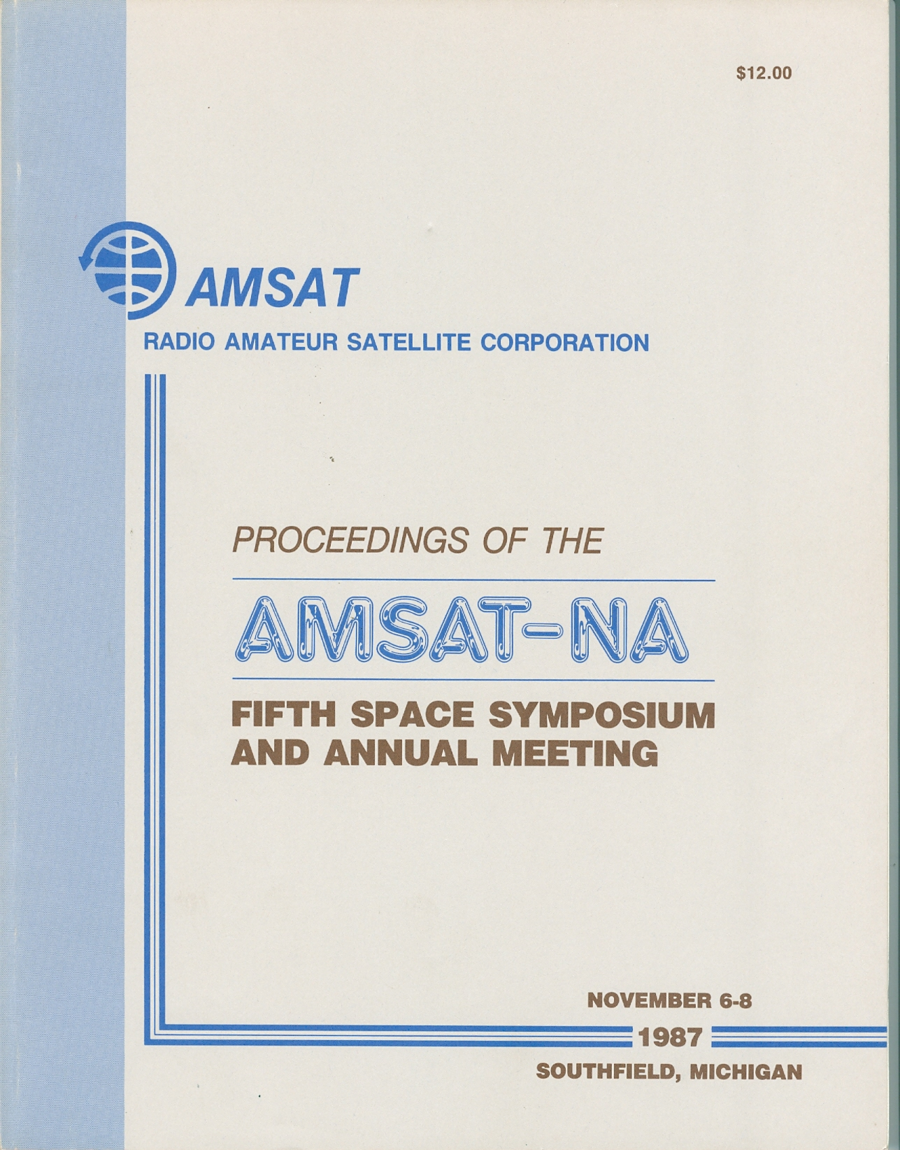 Proceedings of the AMSAT-NA Fifth Space Symposium and Annual Meeting