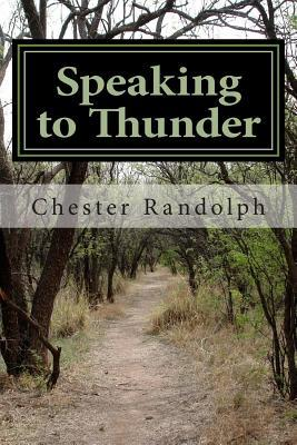 Speaking to Thunder