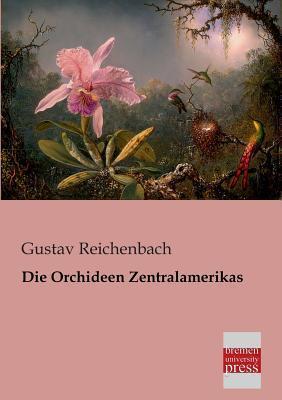 Die Orchideen Zentralamerikas
