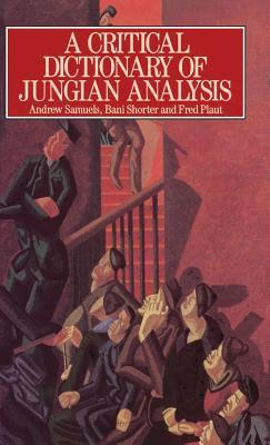 A Critical Dictionary of Jungian Analysis