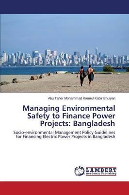Managing Environmental Safety to Finance Power Projects