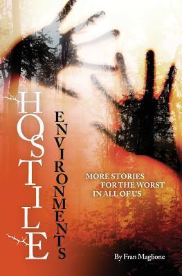 Hostile Environments