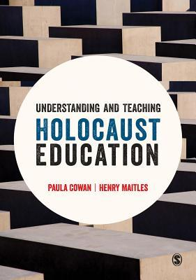 Understanding and Teaching Holocaust Education