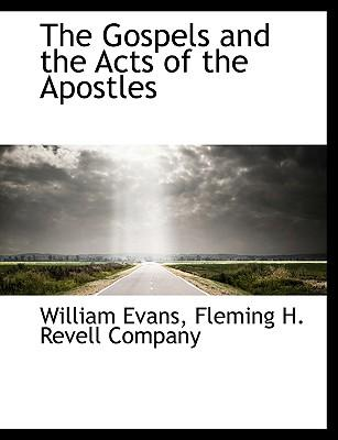 Gospels and the Acts of the Apostles
